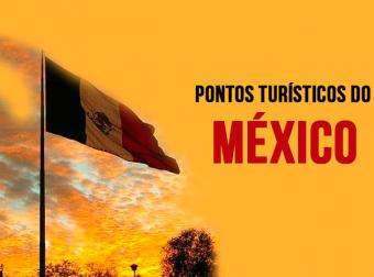 pontos turistico do mexico