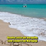 Quanto custa um mergulho com cilindro em Maragogi?
